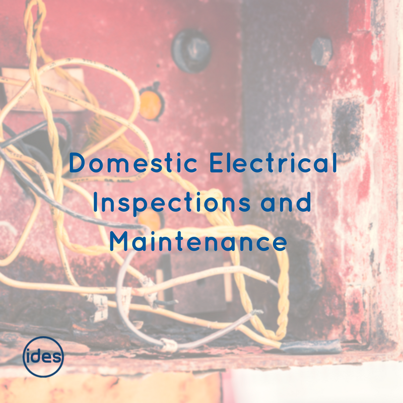 Domestic Electrical Inspections from IDES UK