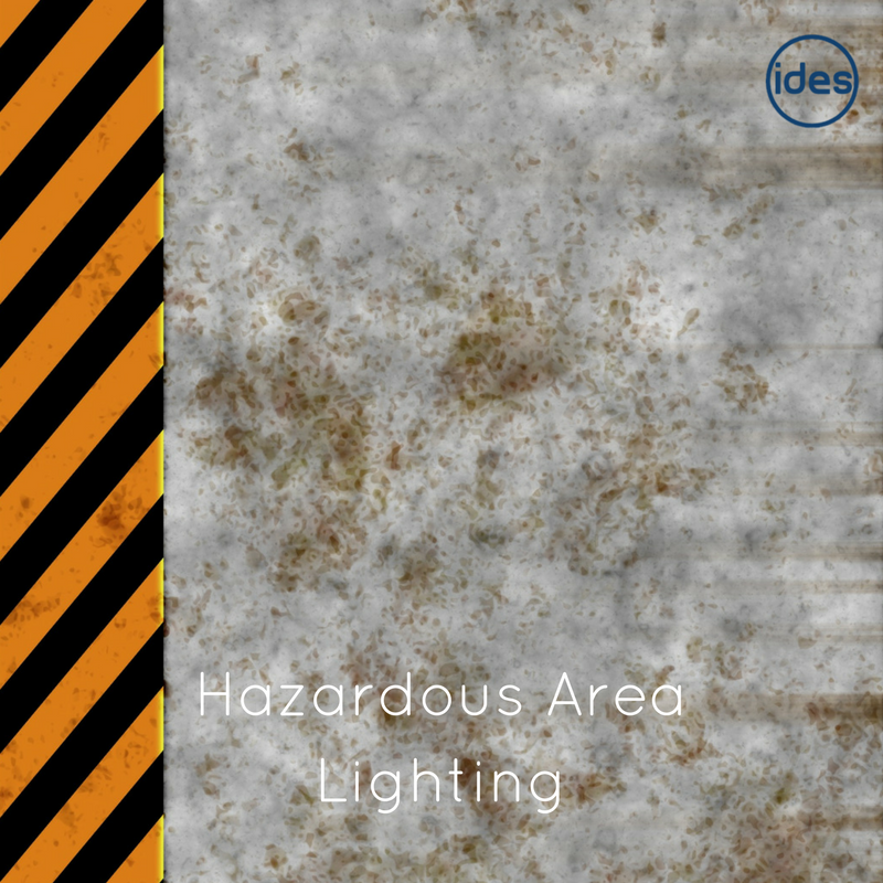 Lighting specialists IDES UK discuss hazardous area lighting and LED lights